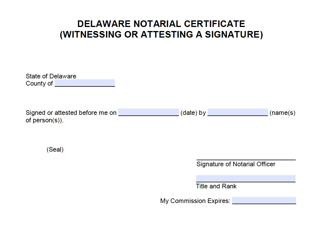 Free Delaware Notarial Certificate Witnessing Or Attesting A
